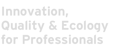Innovation, Quality & Ecology for Professionals